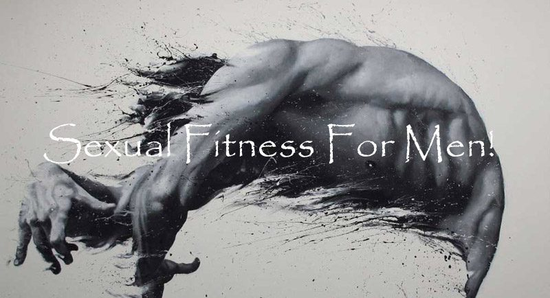 Sexual Fitness For Men | husDOM